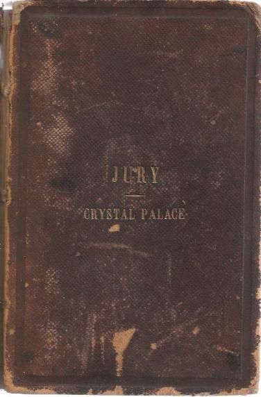 Image for Jury. Crystal Palace:  Official Catalogue of the New York Exhibition of the Industry of All Nations