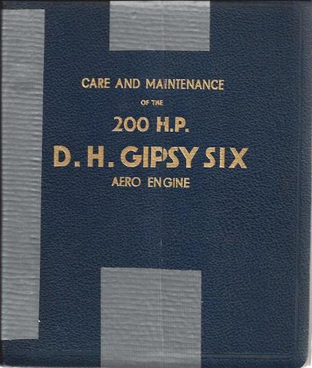 Image for Care and Maintenance of the 200 H.P. D.H. Gypsy Six Aero Engine