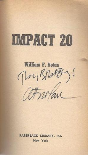 Image for *SIGNED* IMPACT 20: The Small World of Lewis Stillman; The Beautiful Doll Caper; Into the Lion's Den; The Martians and the Leadfoot; The End with No Perhaps; The Amazon Kick; Full Quota; And Miles To Go Before I Sleep; The Public Loves a Johnny; Dutch