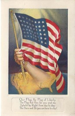 Image for Postcard: Our Flag, the Flag of Liberty, the Flag that Flies for you and me (ca.1918)