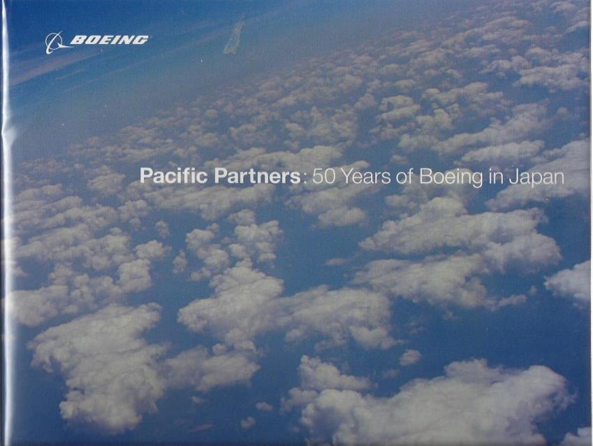 Image for PACIFIC PARTNERS: 50 YEARS OF BOEING IN JAPAN