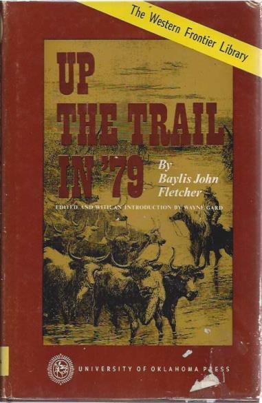 Image for Up the Trail in '79 (Western Frontier Library Vol. 37)