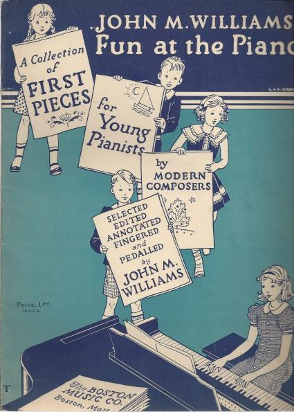 Image for John M. Williams' Fun at the Piano: A Collection of First Pieces for Young Pianists By Modern Composers