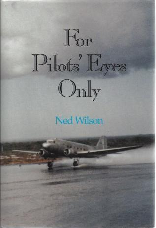Image for For Pilots' Eyes Only: Confessions of a Pan Am Veteran