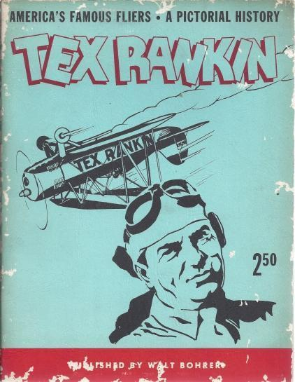 Image for Tex Rankin, America's Famous Fliers. a Pictorial History