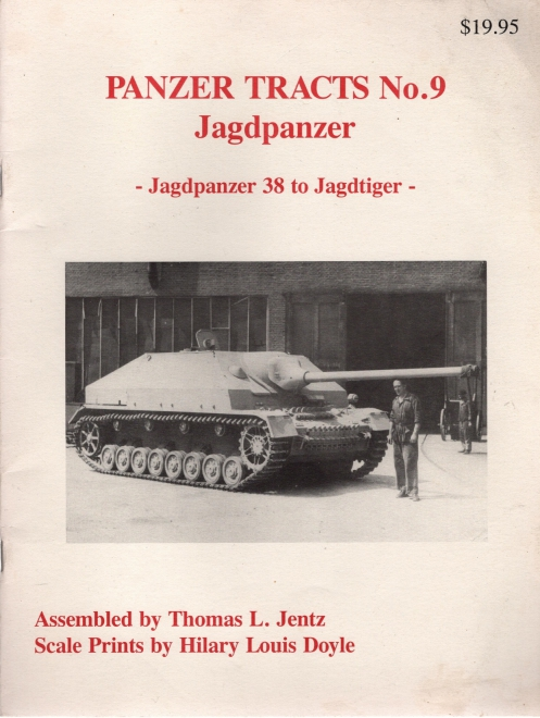 Image for PANZER TRACTS NO. 9: JAGDPANZER, JAGDPANZER 38 TO JAGDTIGER