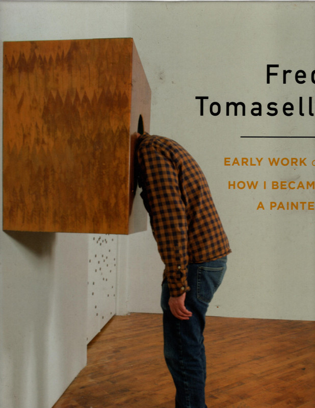 Image for Fred Tomaselli: Early Work or How I Became a Painter