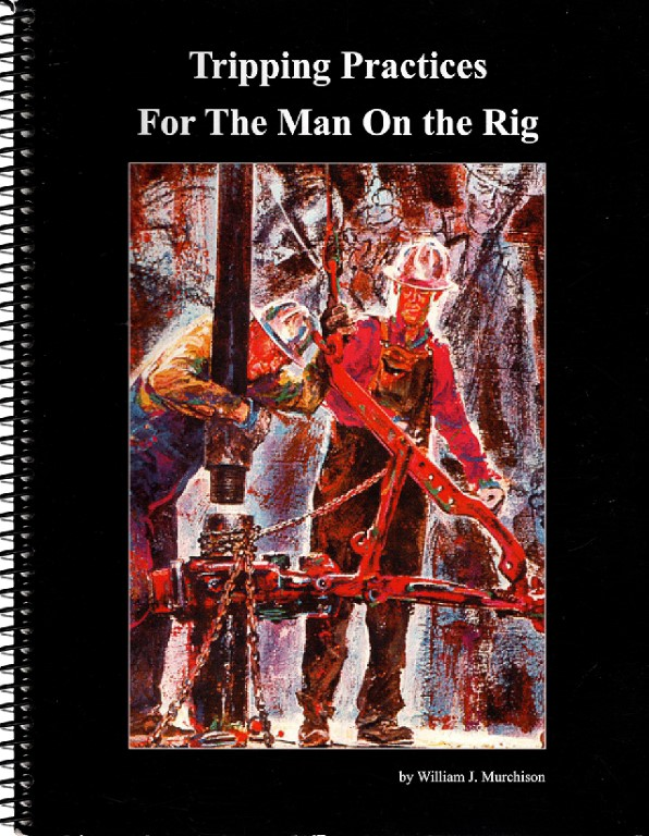 Image for Tripping Practices for the Man on the Rig